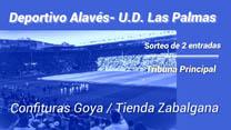 Sorteo de dos entradas para el partido Alavés- U. D Las Palmas.